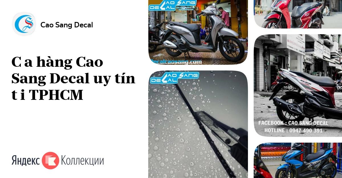 Cửa hàng Cao Sang Decal uy tín tại TPHCM